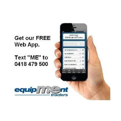 Web App - We have a FREE web app that lists our equipment. If you have a smart phone text the word ""